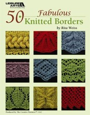 Cover of: 50 Fabulous Knitted Borders