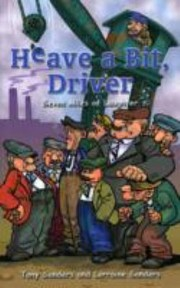 Cover of: Heave A Bit Driver Seven Miles Of Laughter
