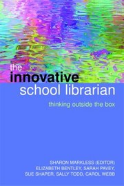 Cover of: The Innovative School Librarian Thinking Outside The Box