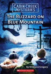 Cover of: The Blizzard On Blue Mountain
