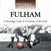Cover of: Fulham A Nostalgic Look At A Century Of The Club