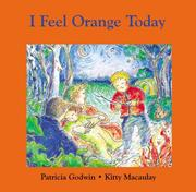 Cover of: I Feel Orange Today (Annikins) | Patricia Godwin