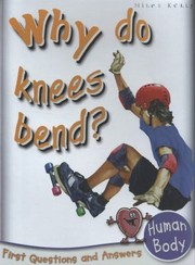 Why do knees bend?