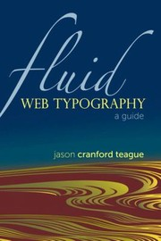 Cover of: Fluid Web Typography A Guide