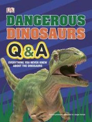 Cover of: Dangerous Dinosaurs QA