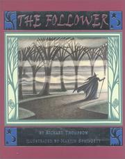Cover of: The follower | Thompson, Richard