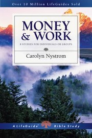 Cover of: Money Work 10 Studies For Individuals Or Groups With Notes For Leaders