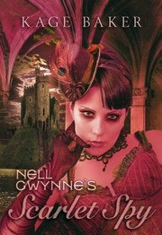 Cover of: Nell Gwynnes Scarlet Spy