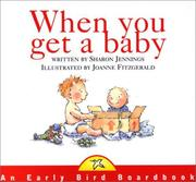 Cover of: When You Get a Baby
