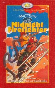 Cover of: Matthew and the midnight firefighter