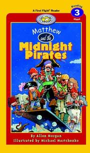 Cover of: Matthew and the Midnight Pirates (First Flight Level 3)