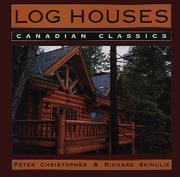 Cover of: Log houses | Richard Skinulis
