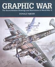 Cover of: Graphic War: The Secret Aviation Drawings and Illustrations of World War II
