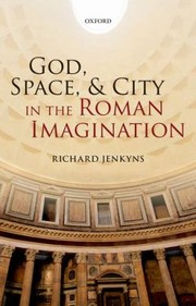 Cover of: God Space And City In The Roman Imagination
