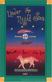 Under the night sun by Randy Lundy