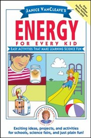 Cover of: Janice Vancleaves Energy For Every Kid