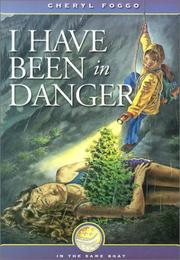 Cover of: I Have Been In Danger (In the Same Boat Series, 3)