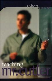Cover of: Teaching Mr. Cutler
