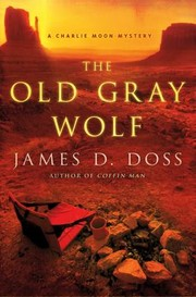 Cover of: The Old Gray Wolf