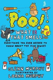 Cover of: Poo What Is That Smell Everything You Ever Needed To Know About The Five Senses |