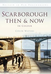 Cover of: Scarborough Then Now
