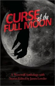 Cover of: Curse Of The Full Moon
