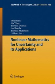 Cover of: Nonlinear Mathematics For Uncertainty And Its Applications