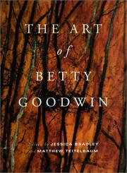 Cover of: The art of Betty Goodwin