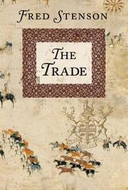 Cover of: The trade | Fred Stenson