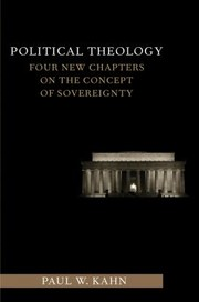 Cover of: Political Theology Four New Chapters On The Concept Of Sovereignty