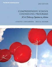 Cover of: Comprehensive School Counseling Programs K12 Delivery Systems In Action