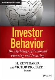 Cover of: Investor Behavior The Psychology Of Financial Planning And Investing