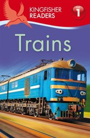 Cover of: Kingfisher Readers L1 Trains