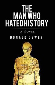 Cover of: The Man Who Hated History