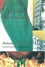 Cover of: Joy is Not My Profession | M. Al-Maghut