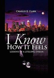 Cover of: I Know How It Feels