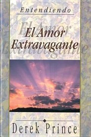Cover of: Amor Extravagante  Extravagant Love