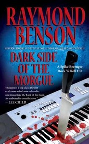 Cover of: Dark Side Of The Morgue A Spike Berenger Rock N Roll Hit