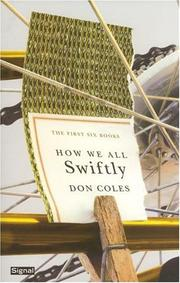 Cover of: How We All Swiftly | Don Coles