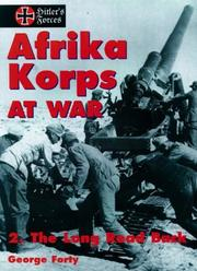 Cover of: Afrika Korps at War, Volume 2: The Long Road Back (Hitler's Forces Series)