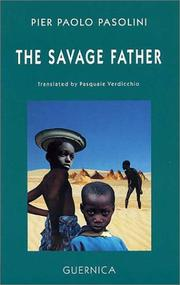 Cover of: The Savage Father (Drama 18) | Pier Paolo Pasolini