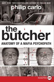 Cover of: The Butcher Anatomy Of A Mafia Psychopath