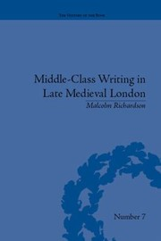 Cover of: Middleclass Writing In Late Medieval London