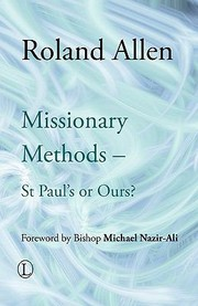 Cover of: Missionary Methods St Pauls Or Ours