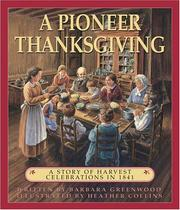 Cover of: A Pioneer Thanksgiving | Barbara Greenwood