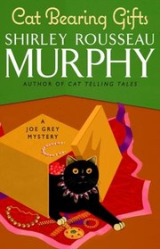 Cover of: Cat Bearing Gifts A Joe Grey Mystery