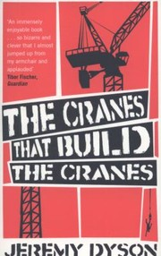 Cover of: The Cranes That Build The Cranes