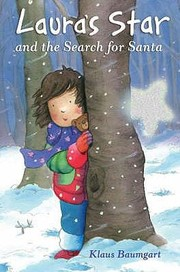 Cover of: Lauras Star And The Search For Santa