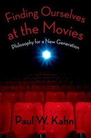 Cover of: Finding Ourselves At The Movies Philosophy For A New Generation