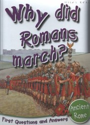 Why did Romans march?